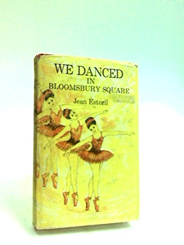 9780434937806: we danced in bloomsbury square
