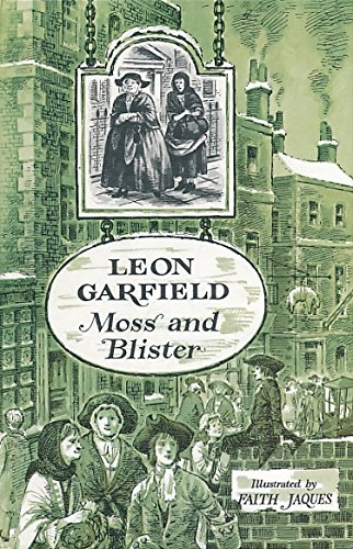 Moss and Blister (His apprentices ; 3) (043494033X) by Leon Garfield