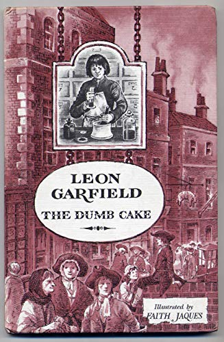 Dumb Cake (His Garfield's apprentices ; [9]) (0434940402) by Leon Garfield