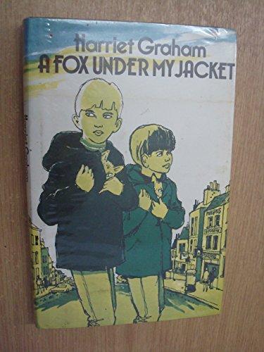 9780434941407: Fox Under My Jacket