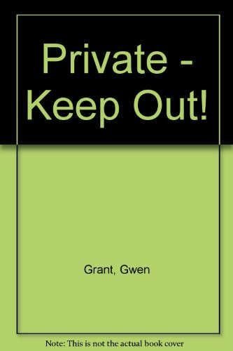 9780434941704: Private - Keep Out!