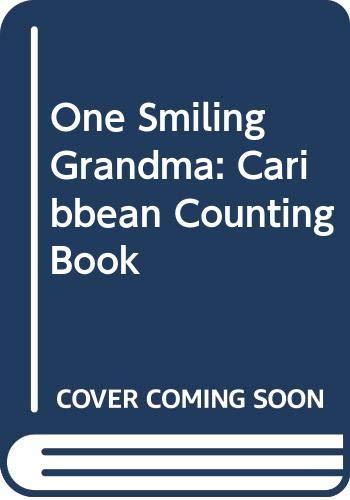 9780434942091: One Smiling Grandma: Caribbean Counting Book