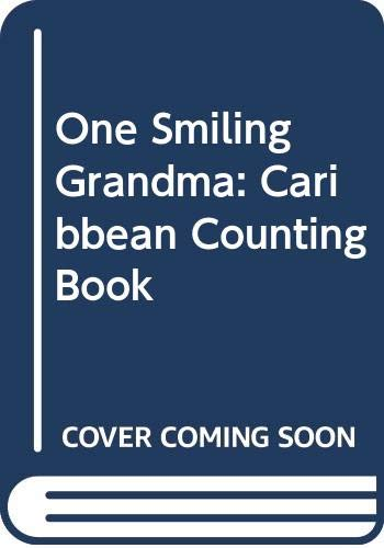 One Smiling Grandma: Caribbean Counting Book: Linden, Ann Marie
