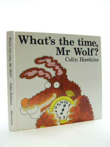9780434942459: What's the Time, Mr.Wolf?: Pop-up Book