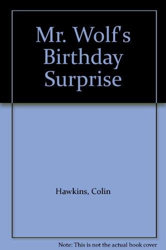9780434942473: Mr. Wolf's Birthday Surprise
