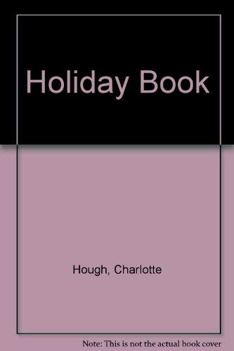 Holiday Book (0434943215) by Hough, Charlotte