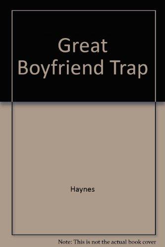 9780434943531: Great Boyfriend Trap