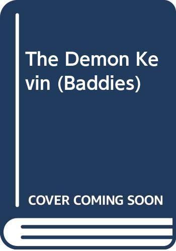 The Demon Kevin (Baddies): Rose Impey, Sue