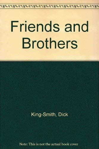 9780434945818: Friends and Brothers