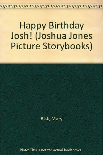 9780434948413: Happy Birthday Josh! (Joshua Jones Picture Storybooks)