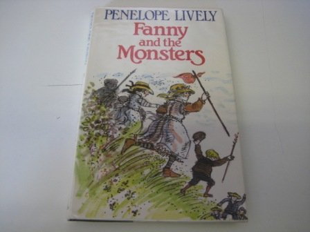 Fanny and the Monsters (9780434948888) by Penelope Lively