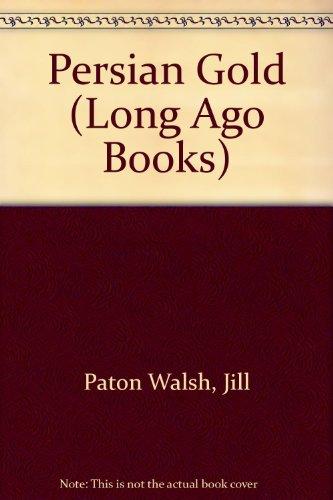 9780434949335: Persian Gold (Long Ago Books)