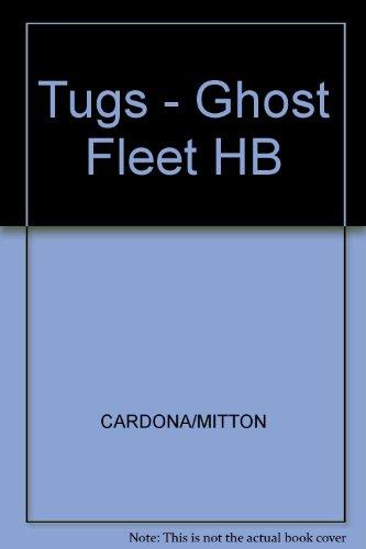 9780434950133: Tugs: Ghost Fleet