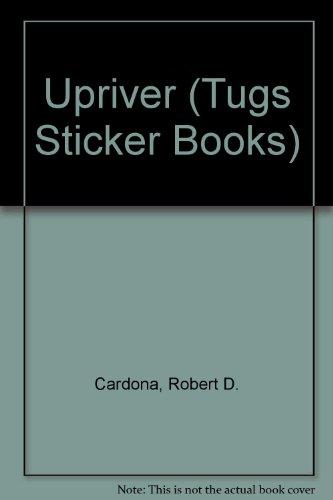 9780434950621: Upriver (Tugs Sticker Books)