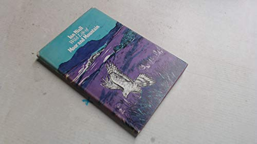 Wild Life of Moor and Mountain (0434953903) by NIALL Ian