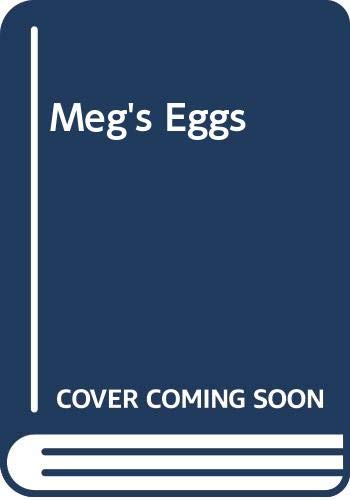 9780434954216: Meg's Eggs