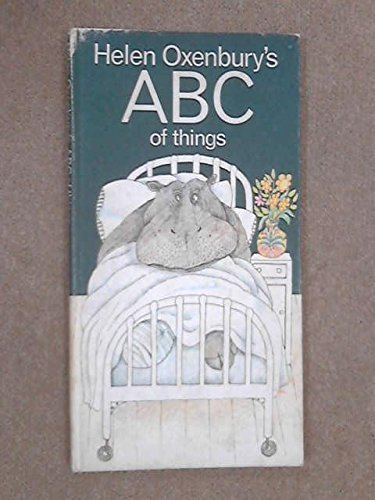 9780434955985: Helen Oxenbury's A B C of Things