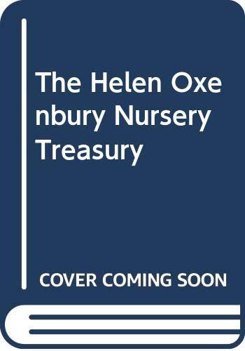 9780434956067: The Helen Oxenbury Nursery Treasury