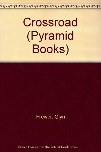 9780434957910: Crossroad (Pyramid Books)