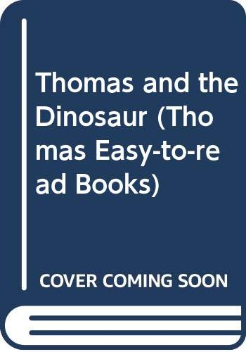 9780434960682: Thomas and the Dinosaur (Thomas Easy-to-read Books)