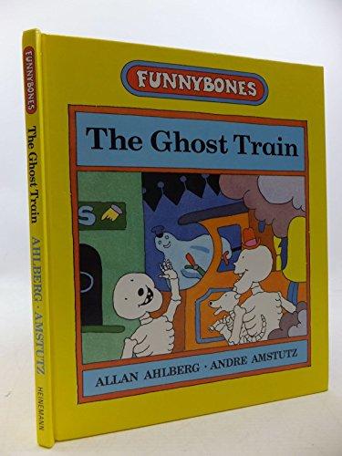 9780434960842: Ghost Train (Funnybones)