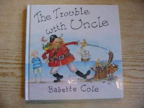 9780434961283: The Trouble with Uncle