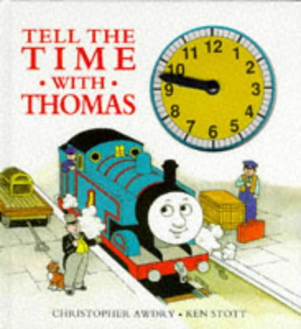 Tell the Time with Thomas: A Novelty Board Book: Christopher Awdry