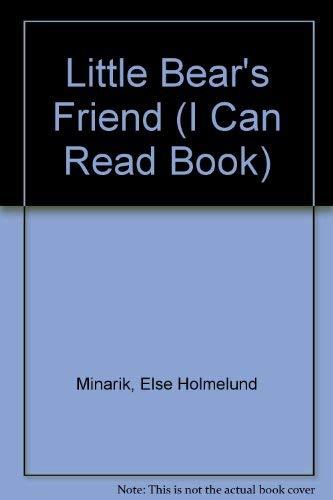 9780434961757: Little Bear's Friend (I Can Read Book)