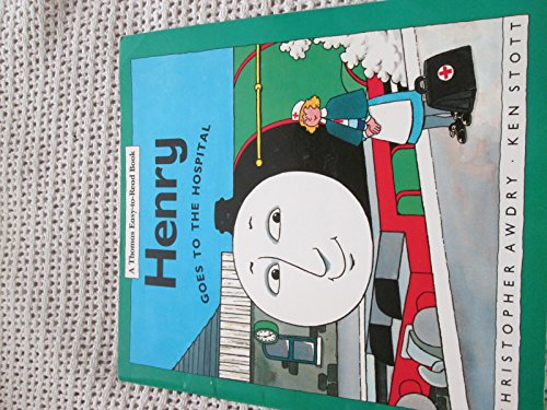9780434962082: Henry Goes to Hospital (Thomas Easy-to-read Books)