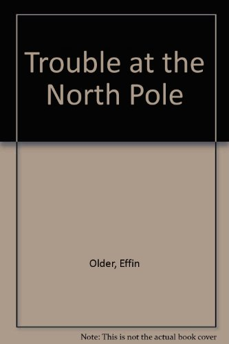 9780434962181: Trouble at the North Pole