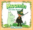 Moomin and the Little Dragon: Jansson, Tove