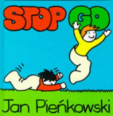 Stop Go (Pienkowski Nursery Books) (0434963356) by Jan Pienkowski
