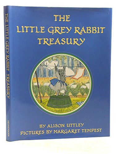 9780434963652: The Little Grey Rabbit Treasury