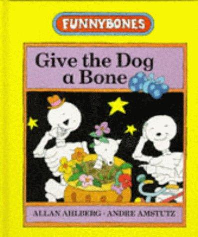 9780434963669: Give the Dog a Bone (Funnybones)