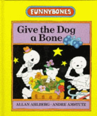 9780434963669: Give the Dog a Bone (Funnybones)