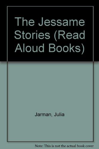 9780434963928: The Jessame Stories (Read Aloud Books)