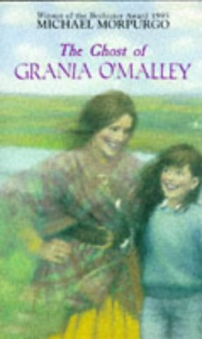 The Ghost of Grania O'Malley: Morpurgo, Michael