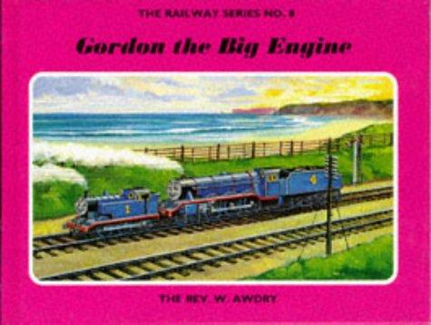 9780434966691: Gordon the Big Engine (Thomas the Tank Engine)