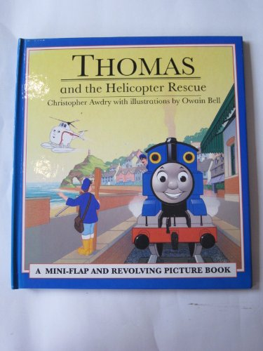 Thomas and the Helicopter Rescue: Awdry, Christopher