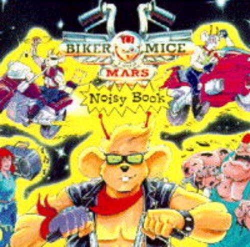9780434967964: Biker Mice from Mars: Noisy Book