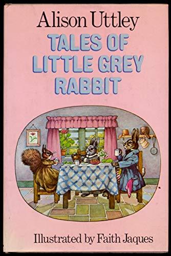 9780434969241: Tales of Little Grey Rabbit