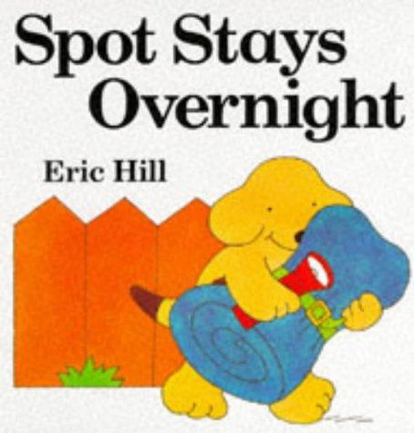 9780434969623: Spot Stays Overnight