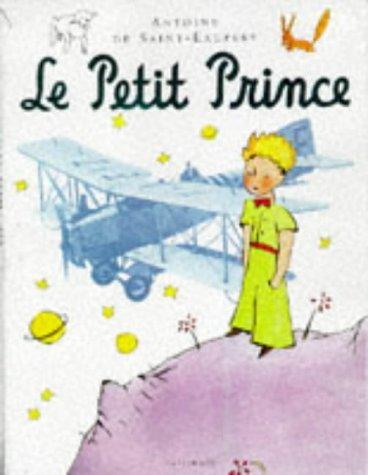 The Little Prince: Saint-Exupéry, Antoine de;
