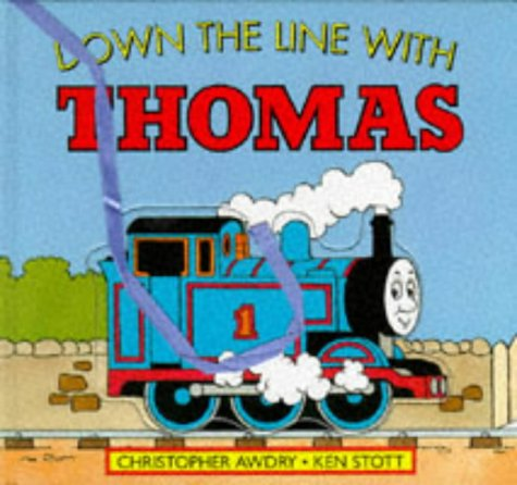 9780434971251: Down the Line with Thomas: A Match and Patch Book (Thomas the Tank Engine)