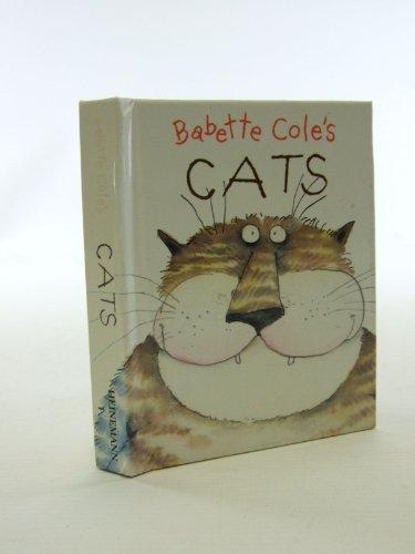 9780434971459: Babette Cole's Cats