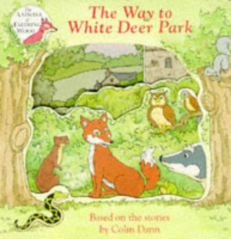 9780434971541: The Way to White Deer Park (The Animals of Farthing Wood) (Build-a-picture Book)