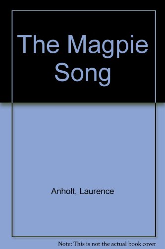 9780434971749: The Magpie Song