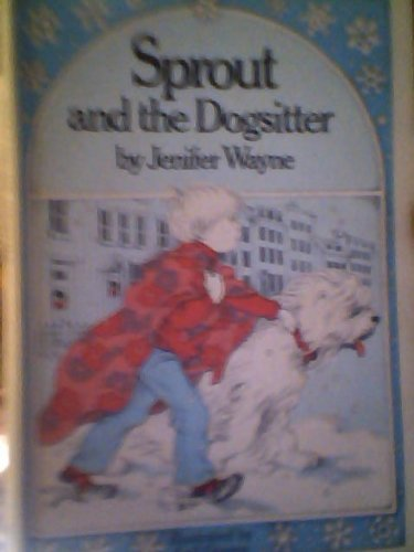 9780434972012: Sprout and the Dogsitter