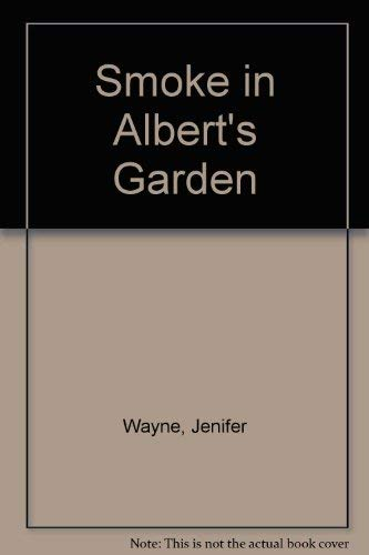 9780434972029: Smoke in Albert's Garden