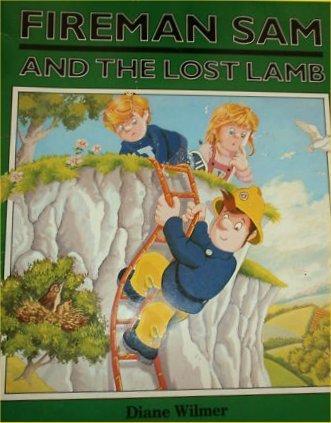 9780434972906: Fireman Sam and the Lost Lamb